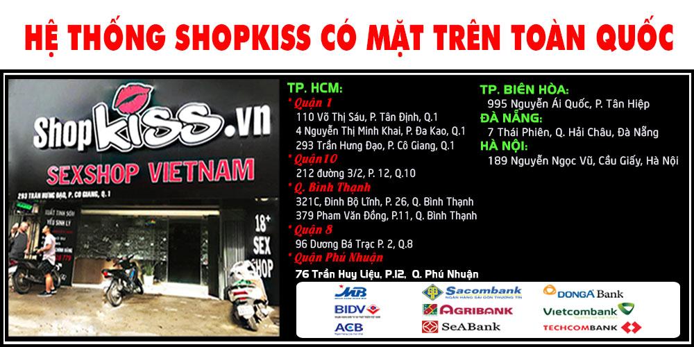 Shopkiss là hệ thống bán sextoy lớn và có mặt trên toàn quốc.