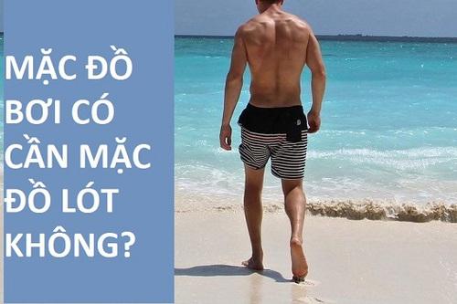 Mặc đồ bơi có cần mặc đồ lót không