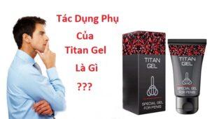 Tác dụng phụ của Titan gel là gì?