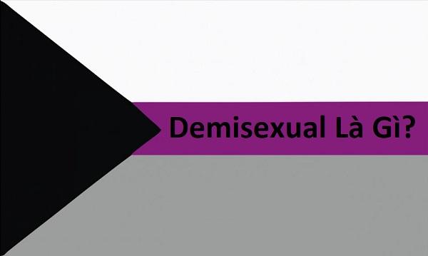 Demisexual là gì, có phải là giới tính bình thường hay không