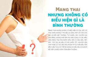 làm gì khi có thai mà không có dấu hiệu mang thai