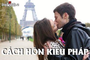 Cách hôn kiểu Pháp dành cho các cặp đôi